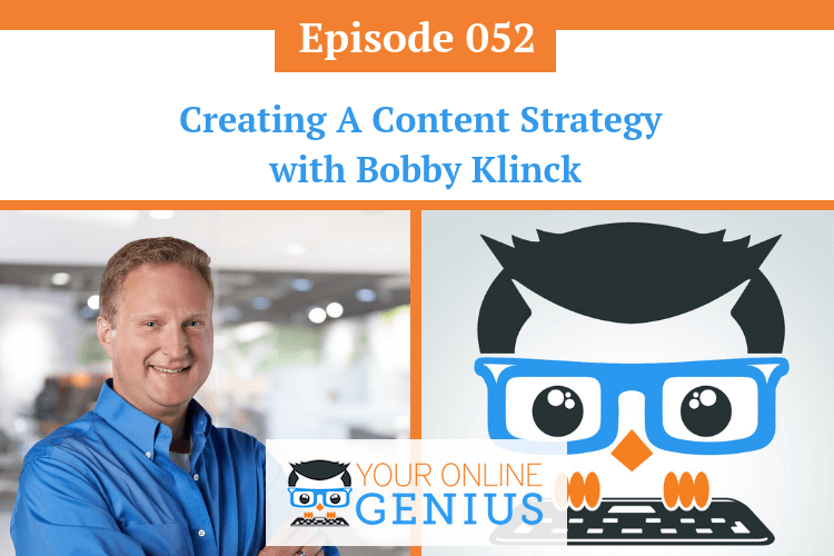 Ep 52: Creating A Content Strategy